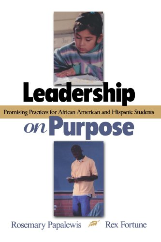 Leadership on Purpose: Promising Practices for African American and Hispanic Students