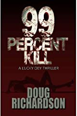 99 Percent Kill by Doug Richardson (2015-05-30)