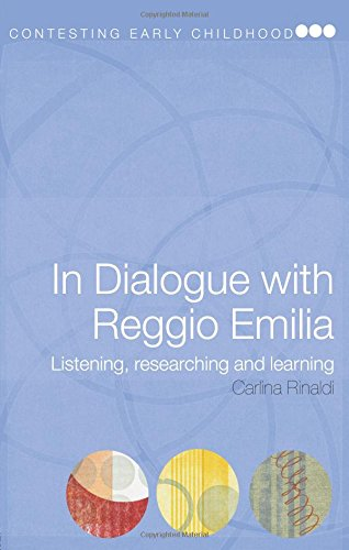 In Dialogue with Reggio Emilia: Listening, Researching and Learning (Contesting Early Childhood)
