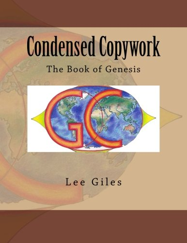 Condensed Copywork: The Book of Genesis (Genesis Curriculum) (Volume 1)