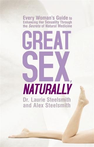 Great Sex, Naturally
