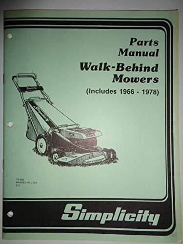 Simplicity 1966 thru 1978 Walk-Behind Mowers Parts Catalog Manual TP598 1/87
