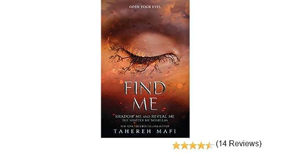 Find Me (Shatter Me): Amazon.es: Mafi, Tahereh: Libros en idiomas extranjeros