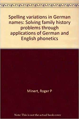 Spelling variations in German names: Solving family history
