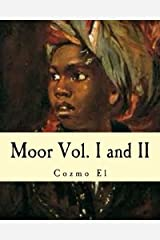 Moor Vol. I and II: What They didn't Teach You in Black History Class Paperback