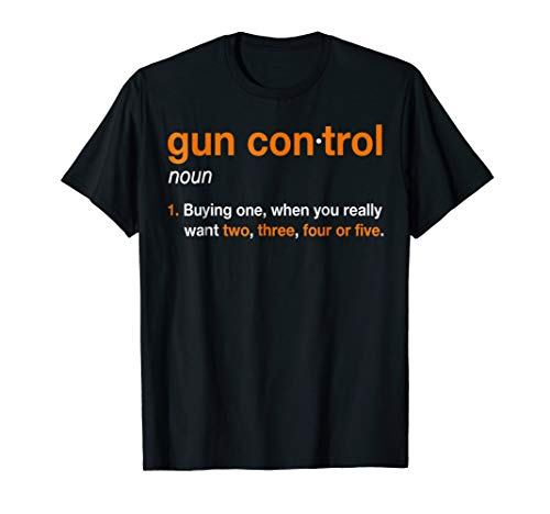 Used, Mens Gun Control Shirt: Gun Control Definition - Funny for sale  Delivered anywhere in USA