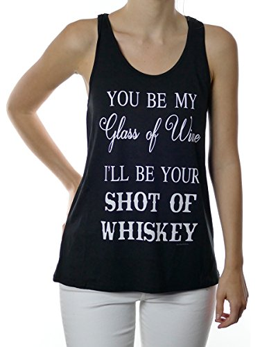Shop Delfina You Be My Glass Of Wine I'll Be Your Shot Of Whiskey Drinking Tank Top Tank Top - Glasses Whiskey Shop