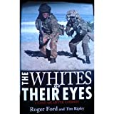 The Whites of Their Eyes, Roger Ford, 1574884921