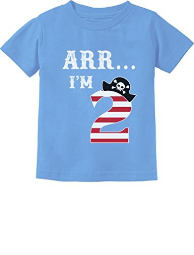 ARR I'm 2 Pirate Birthday Party Gift Two Year Old Toddler/Infant Kids T-Shirt 2T California Blue -