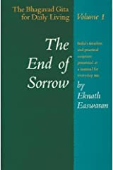 The End of Sorrow: The Bhagavad Gita for Daily Living, Vol. 1 Paperback