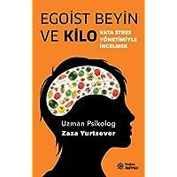 Egoist Beyin ve Kilo: Vata Stres Yönetimiyle İncelmek