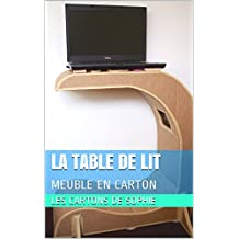 LA TABLE DE LIT: MEUBLE EN CARTON (French Edition)