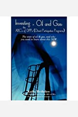 [(Investing in Oil and Gas: The ABC's of Dpps (Direct Participation Program) )] [Author: Kathy Heshelow] [Sep-2008] Paperback