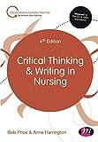 Critical Thinking and Writing in Nursing (Transforming Nursing Practice Series)
