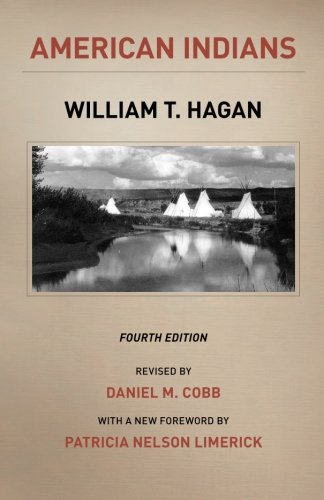American Indians: Fourth Edition (The Chicago History of American Civilization)