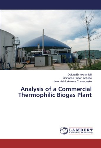 Analysis of a Commercial Thermophilic Biogas Plant: Obiora Emeka
