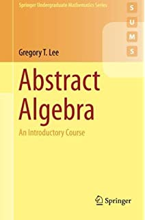 Abstract algebra a gentle introduction textbooks in mathematics abstract algebra an introductory course springer undergraduate mathematics series fandeluxe Choice Image