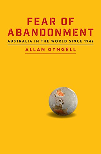 !!EXCLUSIVE!! Fear Of Abandonment: Australia In The World Since 1942. Trevor articoli approved troops Albolote
