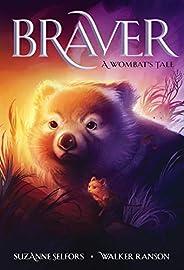 Braver: A Wombat's