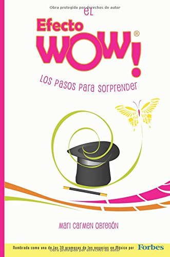Descargar Libro El Efecto Wow: Los Pasos Para Sorprender Ms Mari Carmen Obregon