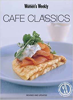 Cafe Classics (The Australian Women's Weekly Essentials)