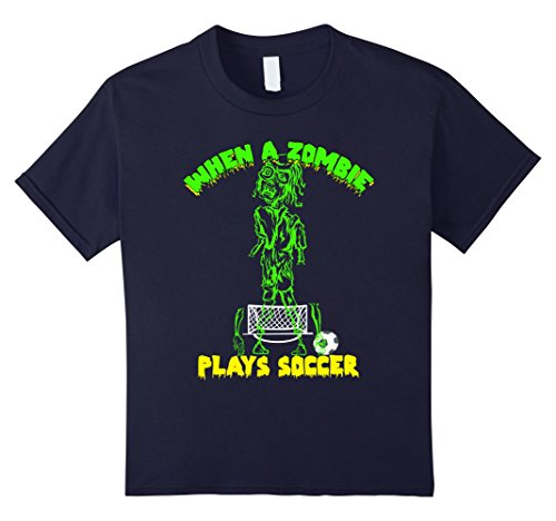 Soccer Themed Halloween Costumes (Kids When a Zombie Plays Soccer T-Shirt Trick or Treat 8 Navy)