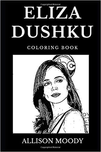 Eliza Dushku Adult Coloring Book Buffy the Vampire Slayer and Angel Star Legendary Teen Actress and Cultural Icon Inspired Adult Coloring Book