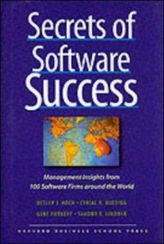Secrets Of Software Success  Management Insights From 100 Software Firms Around The World