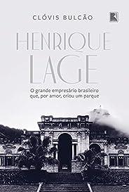 Henrique Lage: O grande empresário brasileiro que, por amor, criou um parque