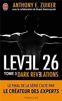Level 26, Tome 3 : Dark révélations par Zuiker