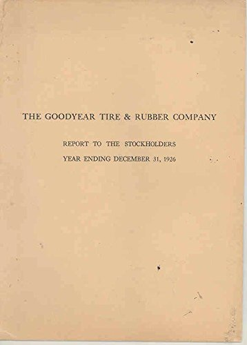 1926 Goodyear Tire & Rubber Company Stockholders Annual Report Broc - Goodyear Tire Rubber Company