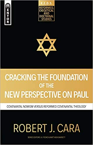Cracking the Foundation of the New Perspective on Paul: Covenantal