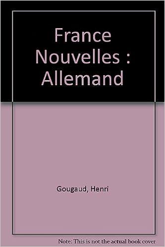 En ligne téléchargement gratuit France Nouvelles : Allemand pdf