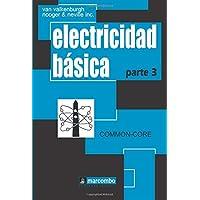 Electricidad Básica, Parte 3