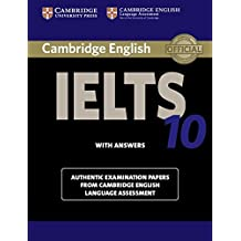 Cambridge IELTS 10 Student's Book with Answers: Authentic Examination Papers from Cambridge English Language Assessment (IELTS Practice Tests)