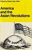 America and the Asian Revolutions, , 0878555625