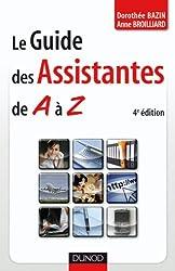 Le guide des assistantes de A à Z - 4ème édition