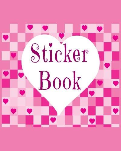 Download Sticker Book Hearts: Blank Permanent Sticker Book pdf