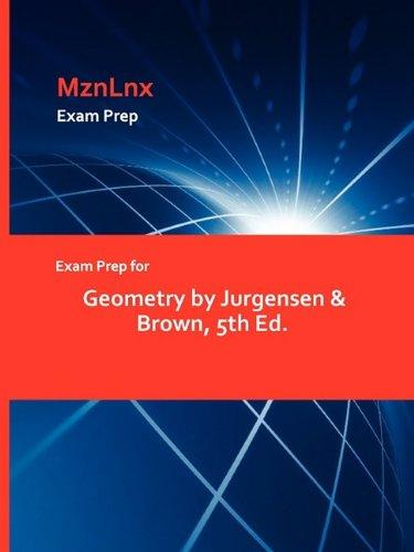Exam Prep for Geometry by Jurgensen & Brown, 5th Ed.