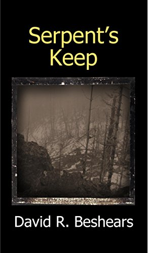 Serpent's Keep by David R. Beshears