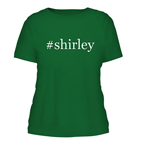 #Shirley - A Nice Hashtag Misses Cut Women's Short Sleeve T-Shirt, Green, Large