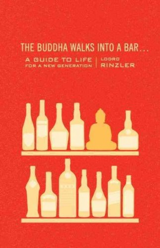 Guides Buddha (The Buddha Walks Into A Bar A Guide To Life For A New Generation The Buddha Walks Into A Bar)