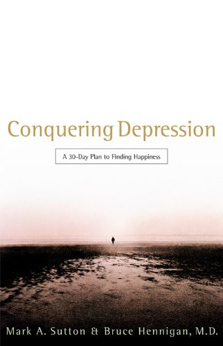 Conquering Depression by [Hennigan M.D., Bruce]