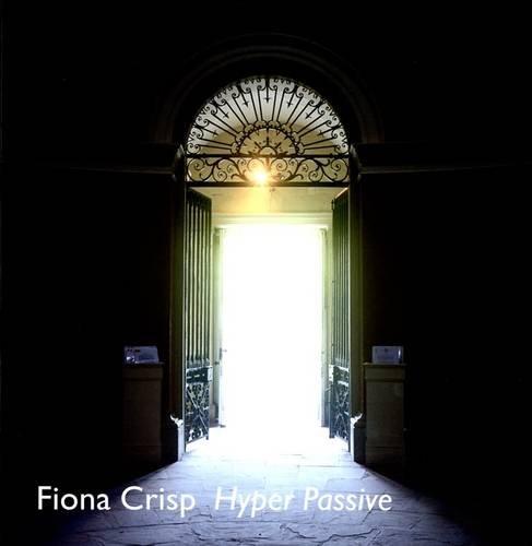 fiona crisp hyper passive