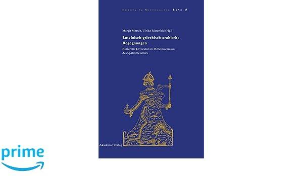 lateinisch griechisch arabische begegnungen mersch margit ritzerfeld ulrike