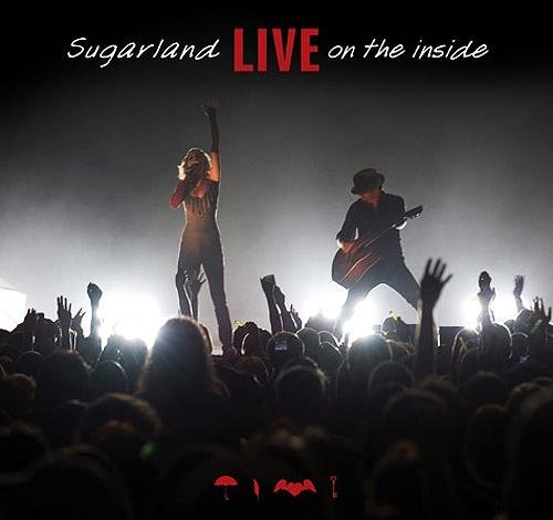 SUGARLAND ''Live on the Inside'' CD/DVD Live