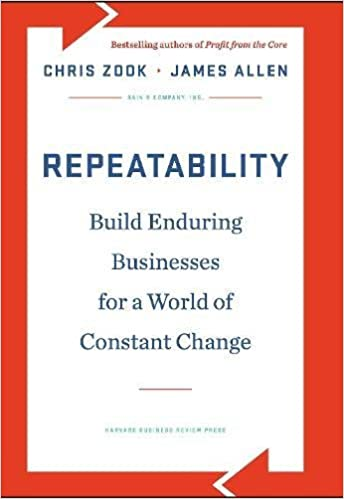 Amazon com: Repeatability: Build Enduring Businesses for a World of