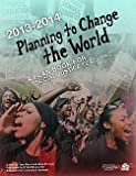 Planning to Change the World 2013 - 2014, , 094296196X