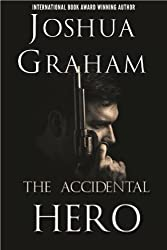 THE ACCIDENTAL HERO (English Edition)