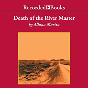 Death of the River Master Audiobook